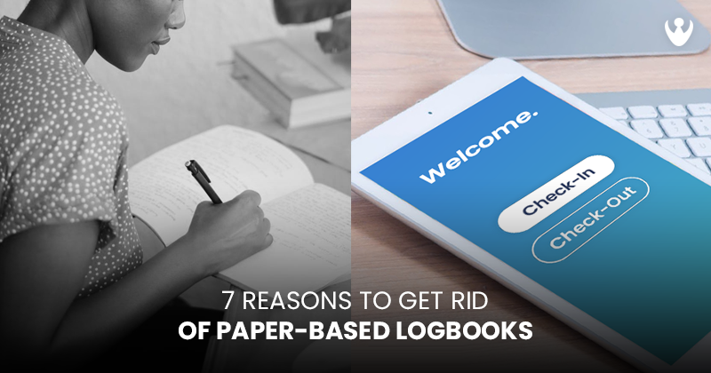 7 Reasons to Get Rid of Paper-Based Logbooks