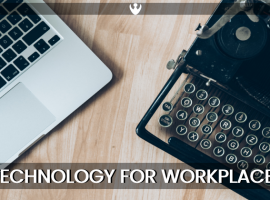 Technology for Workplace Culture- Here are 5 Reasons why you need it!