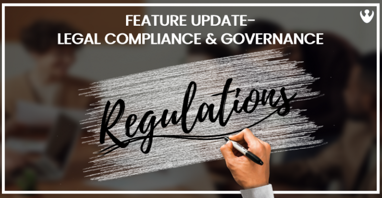 Legal Compliance & Governance- Feature Update