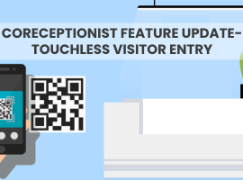 CoReceptionist's Touchless Visitor Entry – Feature Update