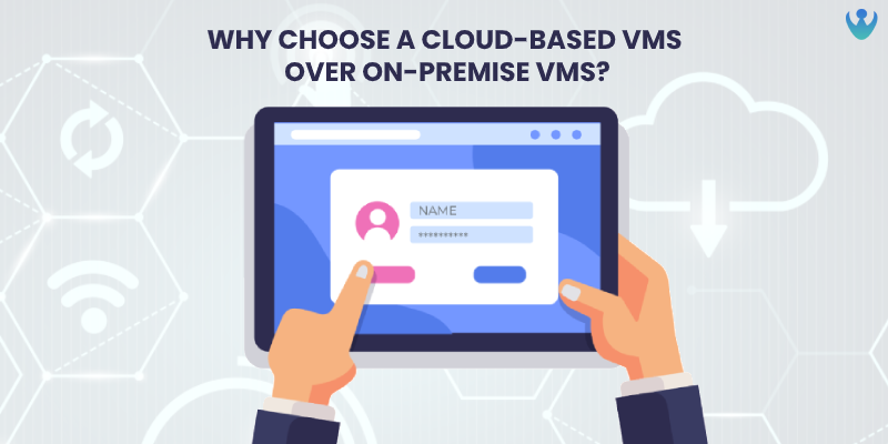 Why choose a cloud-based SaaS visitor management system over on-premise solutions?