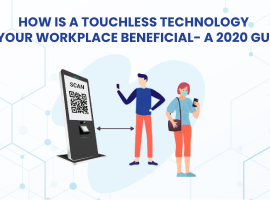 How is a Touchless Technology in your Workplace Beneficial?- A 2020 Guide