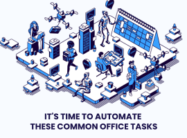 Automate Common Office Tasks- 5 Automation Tools